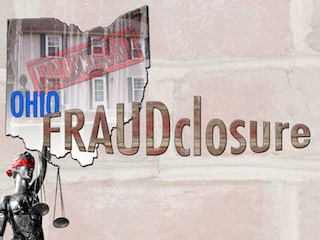 Ohio Fraudclosure Blog